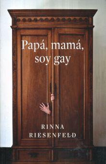 PAPA MAMA SOY GAY