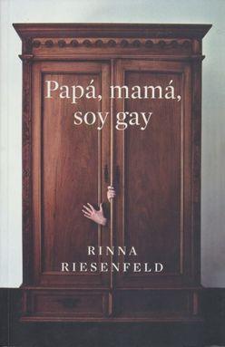PAPA MAMA SOY GAY / 3 ED.