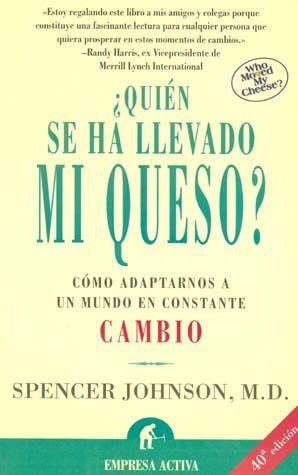 QUIEN SE HA LLEVADO MI QUESO / EDICION MEXICO