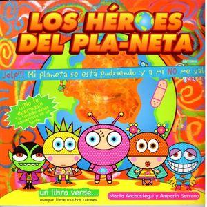 HEROES DEL PLANETA, LOS
