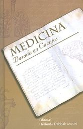 MEDICINA BASADA EN CUENTOS. RELATOS ANECDOTAS Y ENSAYOS / 2 VOLS. / PD.