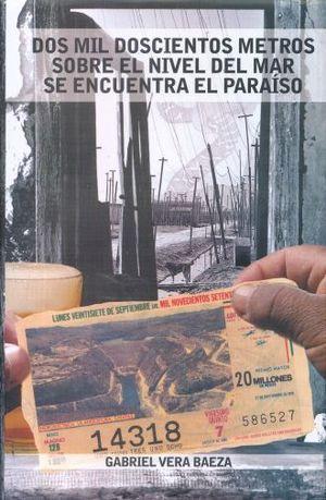 DOS MIL DOCIENTOS METROS SOBRE EL NIVEL DEL MAR SE ENCUENTRA EL PARAISO / PD.