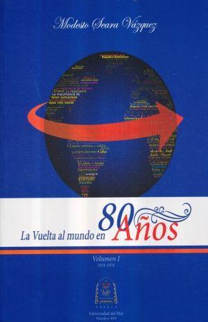 VUELTA AL MUNDO EN 80 AÑOS, LA / VOL. 1 1931 - 1976