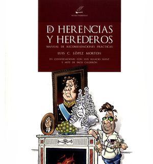 De herencias y herederos. Manual de recomendaciones prácticas