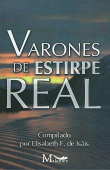VARONES DE ESTIRPE REAL