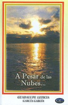 A PESAR DE LAS NUBES / PD.