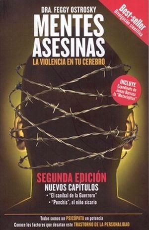 MENTES ASESINAS. LA VIOLENCIA EN TU CEREBRO / 2 ED.
