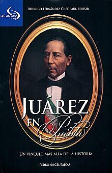 JUAREZ EN PUEBLA. UN VINCULO MAS ALLA DE LA HISTORIA / PD.