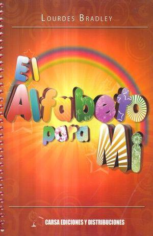 ALFABETO PARA MI, EL. PREESCOLAR