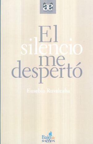 SILENCIO ME DESPERTO, EL