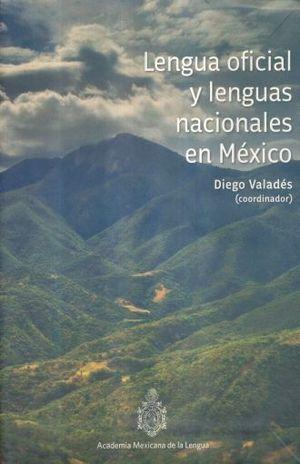 LENGUA OFICIAL Y LENGUAS NACIONALES EN MEXICO
