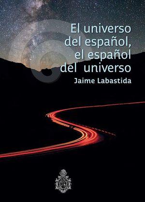 UNIVERSO DEL ESPAÑOL EL ESPAÑOL DEL UNIVERSO, EL