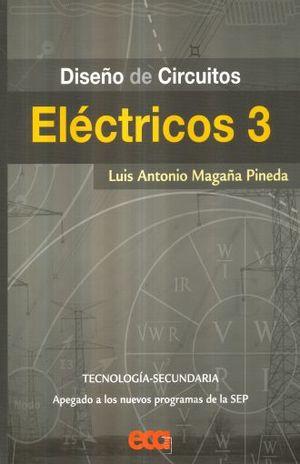 DISEÑO DE CIRCUITOS ELECTRICOS 3. SECUNDARIA