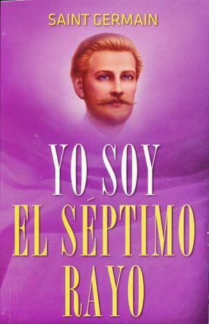 YO SOY EL SEPTIMO RAYO