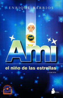 AMI EL NIÑO DE LAS ESTRELLAS / 5 ED.. BARRIOS ENRIQUE