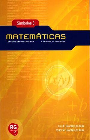SIMBOLOS 3 MATEMATICAS LIBRO DE ACTIVIDADES. SECUNDARIA / 2 ED.
