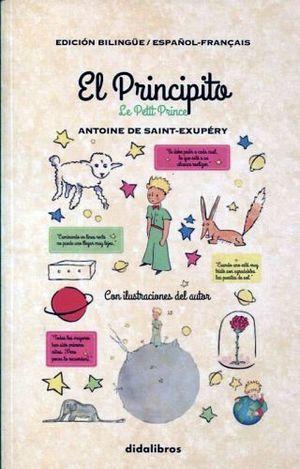 PRINCIPITO, EL / LE PETIT PRINCE (EDICION BILINGÜE ESPAÑOL FRANCES)
