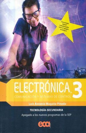 ELECTRONICA COMUNICACION Y SISTEMAS DE CONTROL 3. SECUNDARIA