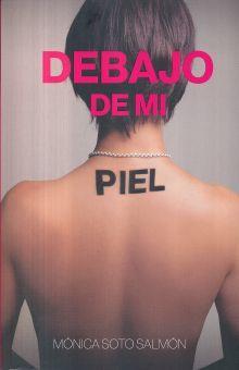 DEBAJO DE MI PIEL