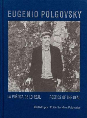 Eugenio Polgovsky. La poética de lo real / Poetics of the Real / pd.