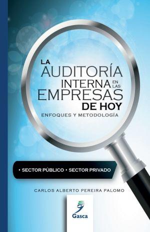 AUDITORIA INTERNA EN LAS EMPRESAS DE HOY, LA