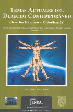 TEMAS ACTUALES DEL DERECHO CONTEMPORANEO. DERECHOS HUMANOS Y GLOBALIZACION