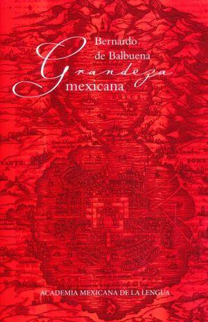 GRANDEZA MEXICANA / PD.
