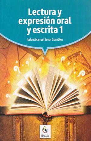 LECTURA Y EXPRESION ORAL Y ESCRITA 1
