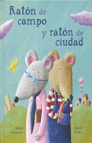 RATON DE CAMPO Y RATON DE CIUDAD / PD.