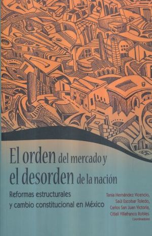 ORDEN DEL MERCADO Y EL DESORDEN DE LA NACION, EL
