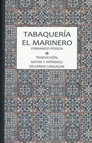 TABAQUERIA. EL MARINERO