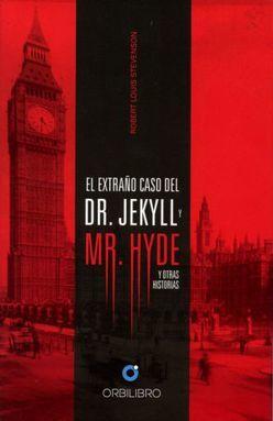 EXTRAÑO CASO DEL DR. JEKYLL Y MR. HYDE. Y OTRAS HISTORIAS / PD.