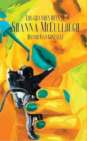 Los grandes hits de Shanna McCullough