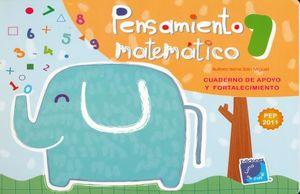 PENSAMIENTO MATEMATICO 1. CUADERNO DE APOYO Y FORTALECIMIENTO