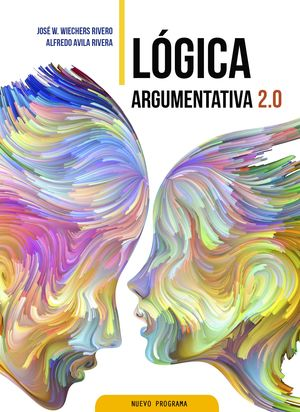 LOGICA ARGUMENTATIVA 2.0. BACHILLERATO
