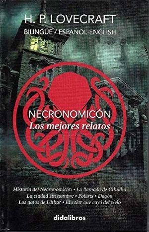 NECRONOMICON. LOS MEJORES RELATOS (ESPAÑOL - INGLES) / PD.