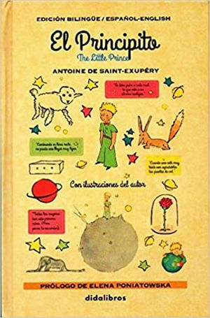 PRINCIPITO, EL / THE LITTLE PRINCE (EDICION BILINGUE ESPAÑOL INGLES) / PD.