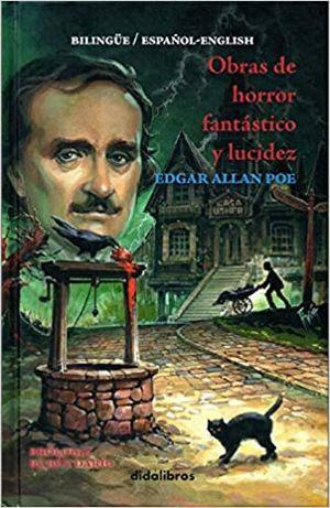 OBRAS DE HORROR FANTASTICO Y LUCIDEZ / EDGAR ALLAN POE / (ESPAÑOL - ENGLISH) / PD.