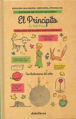 El Principito / Le Pettit Prince / PD. (Prólogo Elena Poniatowska)