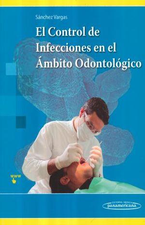 CONTROL DE INFECCIONES EN EL AMBITO ODONTOLOGICO, EL