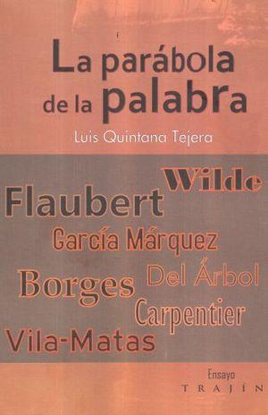 PARABOLA DE LA PALABRA, LA