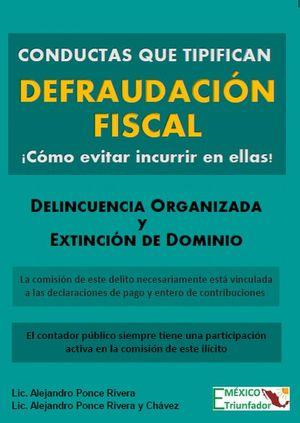 Conductas que tipifican defraudación fiscal. ¡Cómo evitar incurrir en ellas!