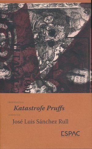 KATASTROFE PRUFFS