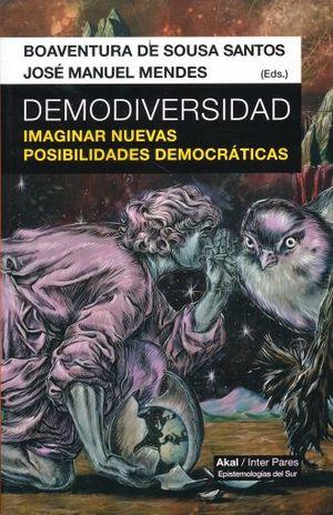 DEMODIVERSIDAD. IMAGINAR NUEVAS POSIBILIDADES DEMOCRATICAS