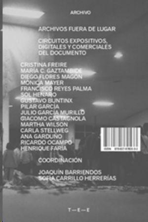 ARCHIVOS FUERA DE LUGAR. CIRCUITOS EXPOSITIVOS DIGITALES Y COMERCIALES DEL DOCUMENTO