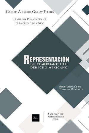 Representación del comerciante en el derecho mexicano / 2 ed.