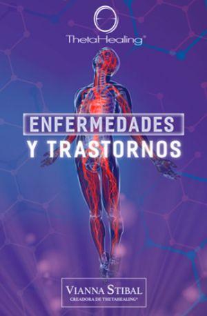THETA HEALING. ENFERMEDADES Y TRASTORNOS