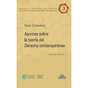 APUNTES SOBRE LA TEORIA DEL DERECHO CONTEMPORANEA / VOL. 3
