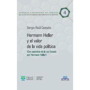 HERMANN HELLER Y EL VALOR DE LA VIDA POLITICA / VOL. 4