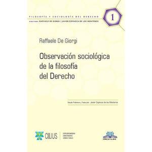 OBSERVACION SOCIOLOGIA DE LA FILOSOFIA DEL DERECHO / VOL. 1